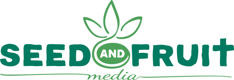 Seed and Fruit Media, Inc.