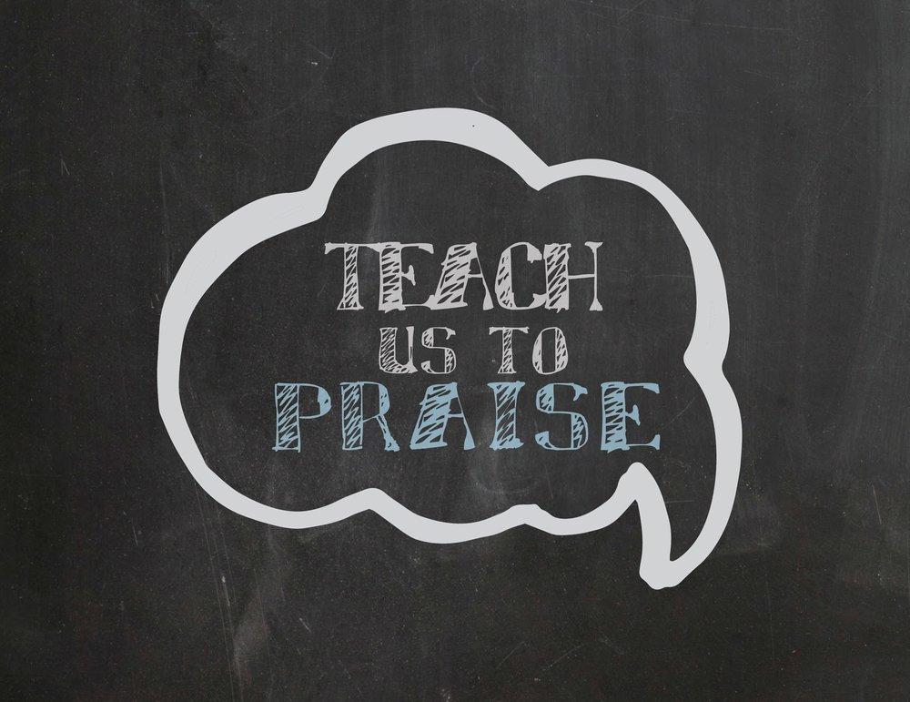 Lord teach praise.jpg