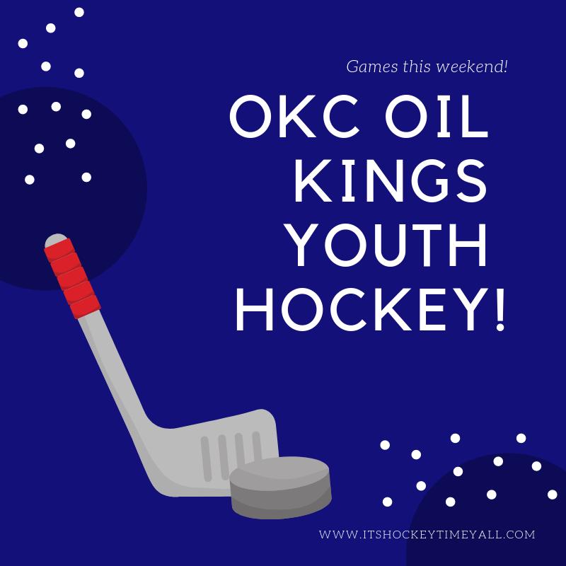 Okc Oil Kings Hockey Games This Weekend It S Hockey Time Y All