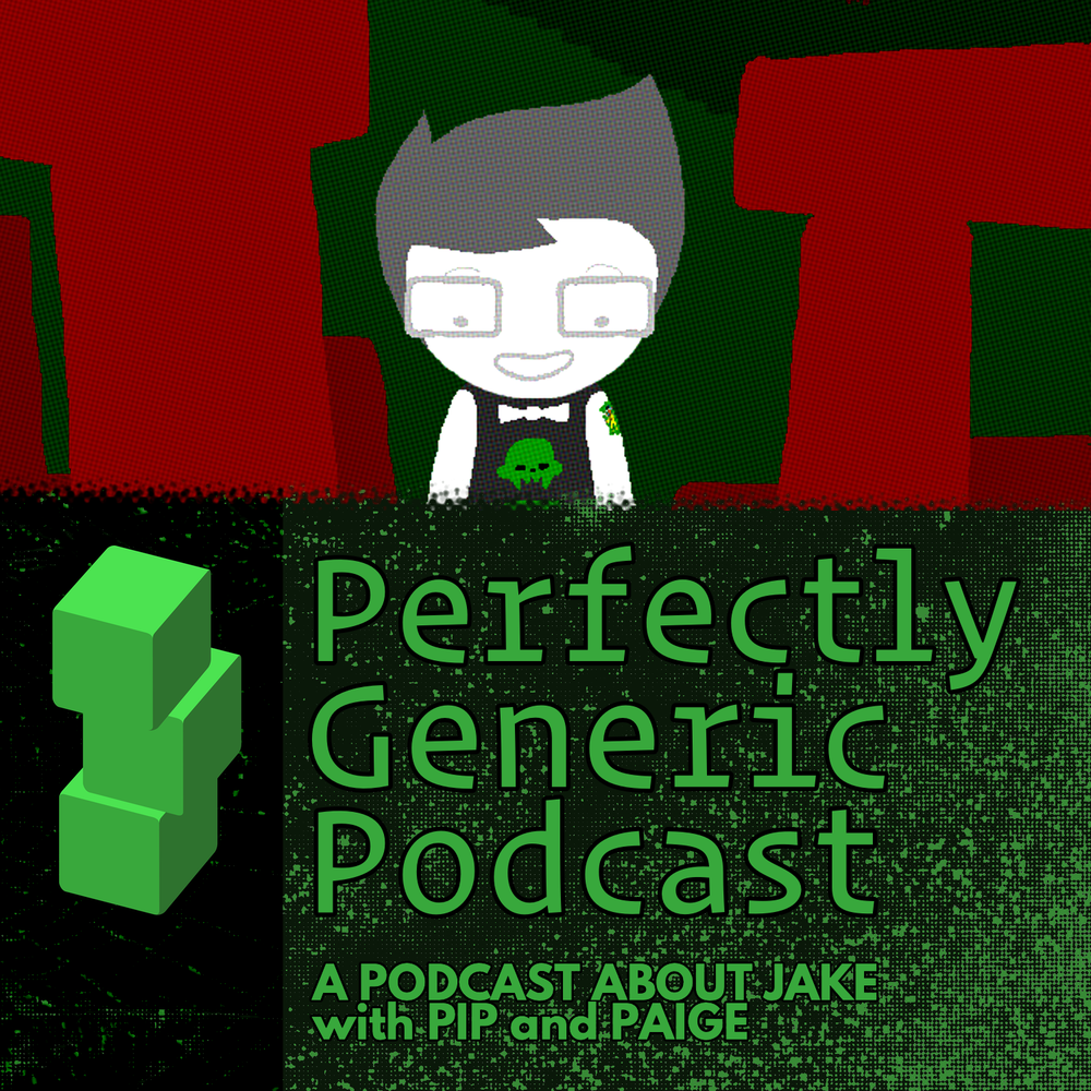 Homestuck Pgenpod Perfectly Generic Podcast