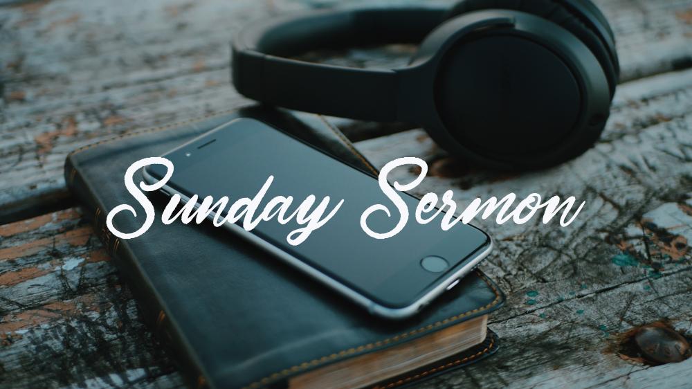 Sunday Sermon.jpg