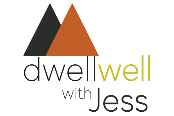Dwell Well with Jess
