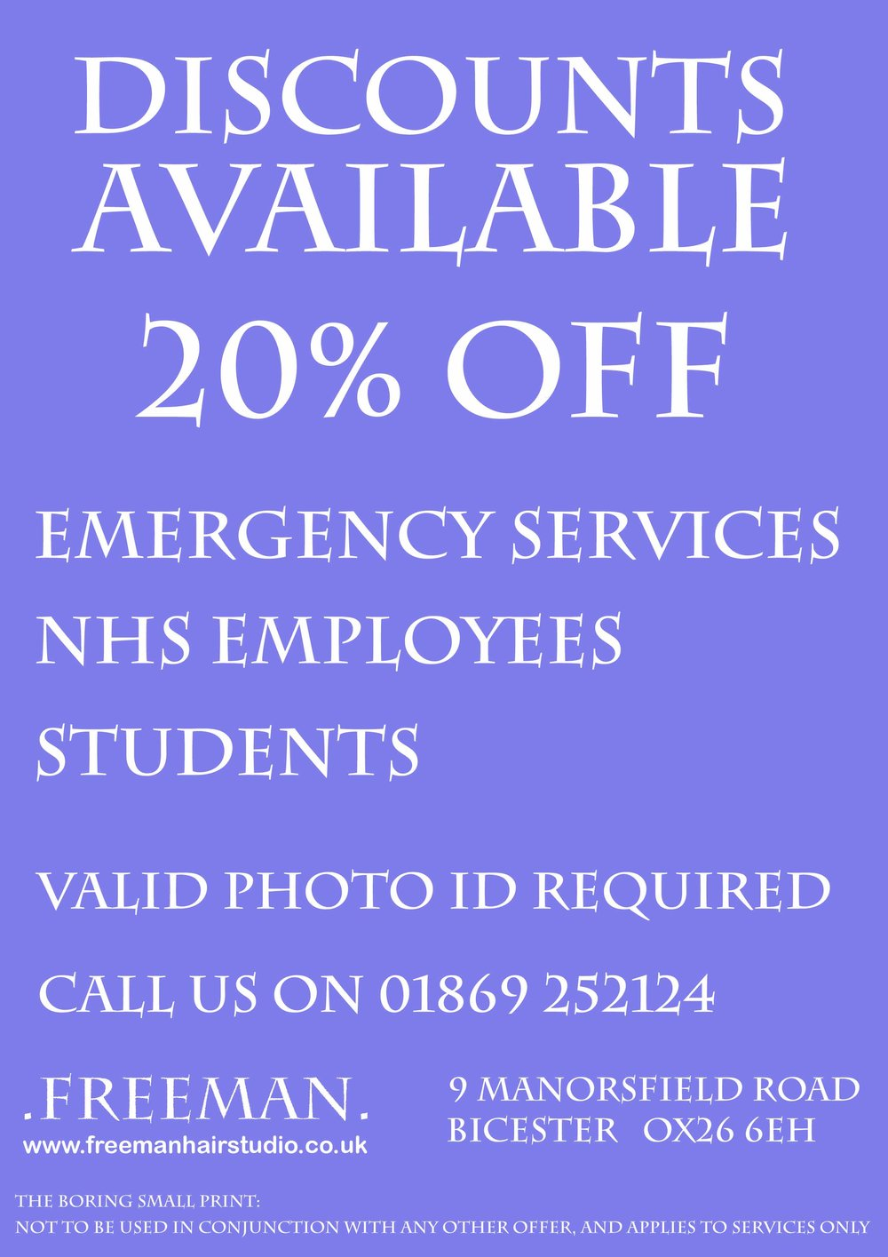 Concessions - We like to support the great work done by our Police, Ambulance & Fire Services, as well as those working tirelessly within the NHS. So please take advantage of our 20% discount.We also offer the same discount to students.Mention when booking, and please bring valid photo ID to qualify.Applies to services only, and can't be used in conjunction with any other offer.