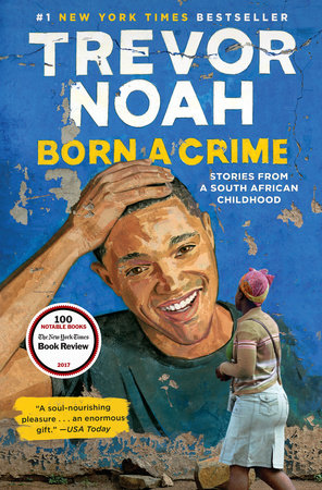 Book 2: TREVOR NOAH BORN A CRIME -