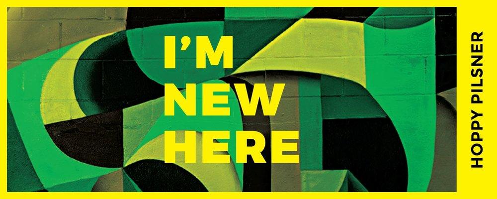 I'm New Here Banner-01.jpg