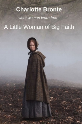 Charlotte BronteA little Woman of Big Faith.jpg