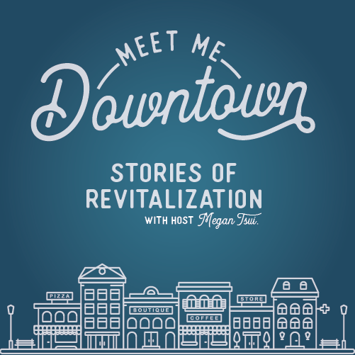 Meet Me Downtown Podcast