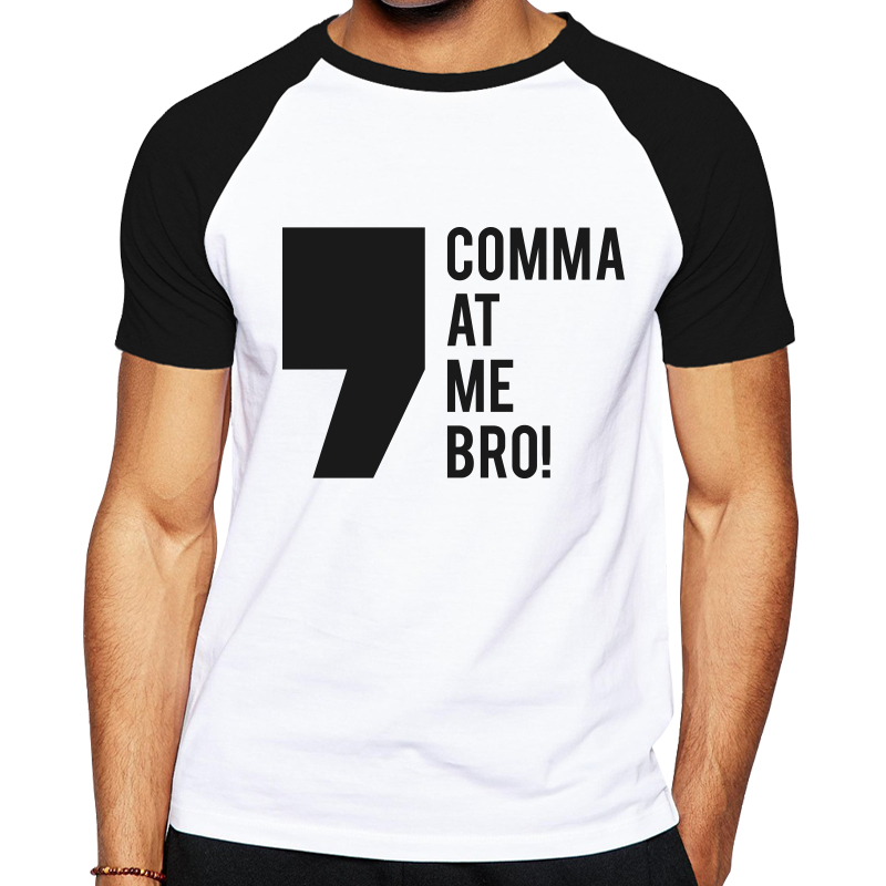 Mens_Blank_T-Shirt_Comma_at_me_bro.png