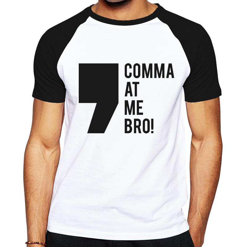 Mens_Blank_T-Shirt_Comma_at_me_bro.png