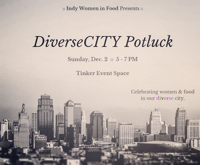 Join Indy Women In Food for our inaugural DiverseCITY Potluck featuring a panel of diverse women working with food in Indianapolis at the beautiful The Tinker House Events (@tinkerhouseevents)! Moderators Tanorria Askew of (@tanorriastable )and Candace Boyd Wylie of (@foodlovetog ) will lead an insightful discussion with panelists; Chef Oya of Chef Oya's The TRAP (@chef_oya ), Akshaya Bhat of @trailheadnaturals, and Carla Hutchinson of Tlaolli (@hutchcarl ). Reserve your free ticket today and enjoy a potluck sampling of culturally rich dishes presented by the diverse women in our group. Food will be small bites style. RSVP by shooting us a message here, or by leaving a comment below!  We will be celebrating diversity and giving a recipe for unity in this ever-expanding city of ours. Hear from some amazing women in the food industry who will share their stories and talk about the ongoing responsibility of diversity in the Indy food scene! ALL ARE WELCOME to listen and enjoy! . . #celebratediversity #womenempowerment #womeninfood #bombesquad #lifeandthyme #indymonthly #indystarindy #indywomen #indywomeninfood #gatherandcreate #circlecity