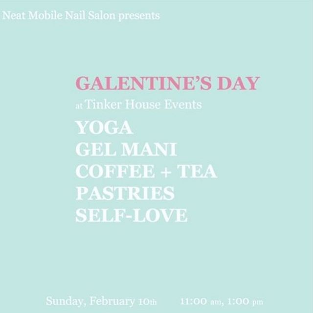 Let's hear it for Galentine's Day! NEAT Mobile Nail Salon (@nailsbyneat) is hosting a fun-filled ladies bash at @tinkerhouseevents that you don't want to miss. There are only 8 tix left, so pop over to her feed and check the link in her profile to snag one for you and yours. 💖