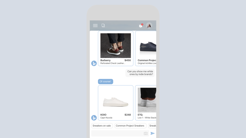 Tiffany decides to start chatting with Bing about looking for a new pair of sneakers. Because Bing knows Tiffany, it knows the kind of style and brands she likes and recommends her sneakers based on her taste, not general search results.