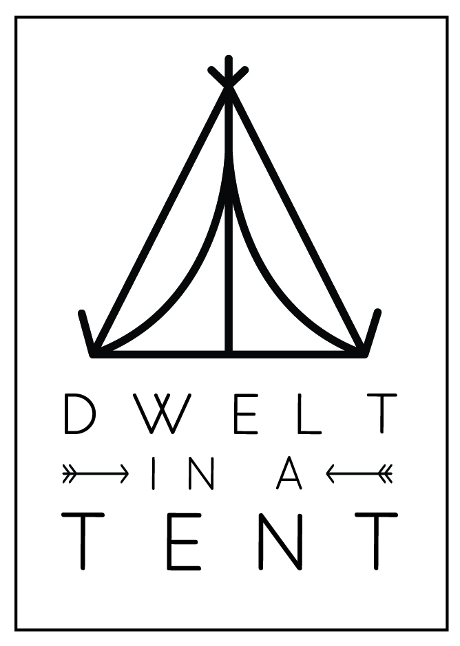 And We Dwelt in a Tent