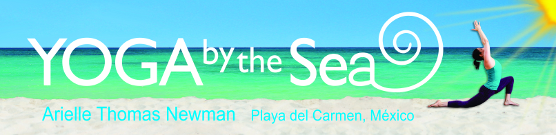 Yoga By The Sea - Playa del Carmen, Mexico