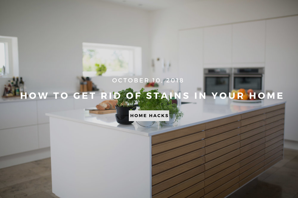 Blog_How to Get Rid of Stains in Your Home.jpg
