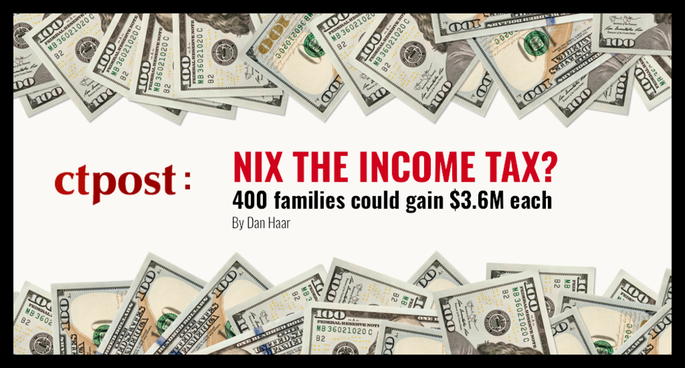 Nix the Income Tax? 400 families could gain $3.6M each