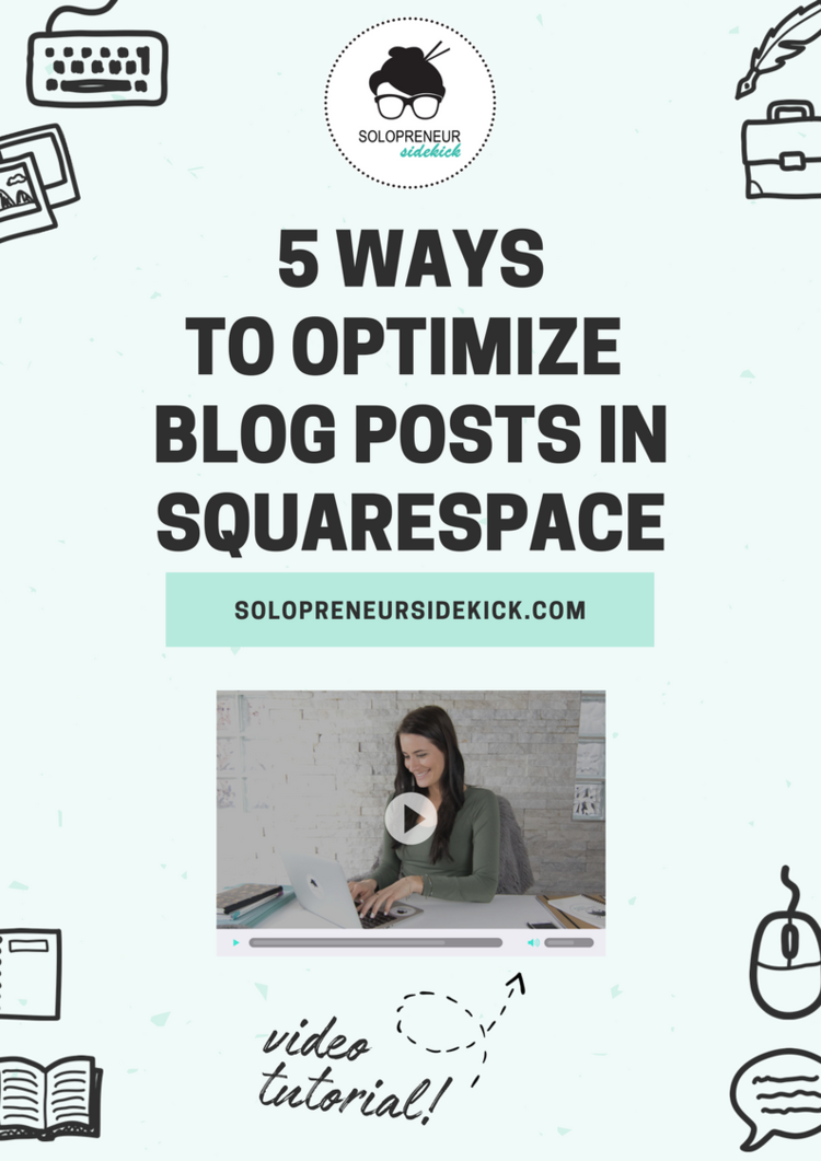 5+Ways+to+Optimize+Blog+Posts+in+Squarespace.png