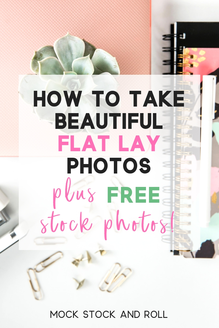 Mock Stock and Roll How to Take Flat Lay Photos for Instagram.jpg