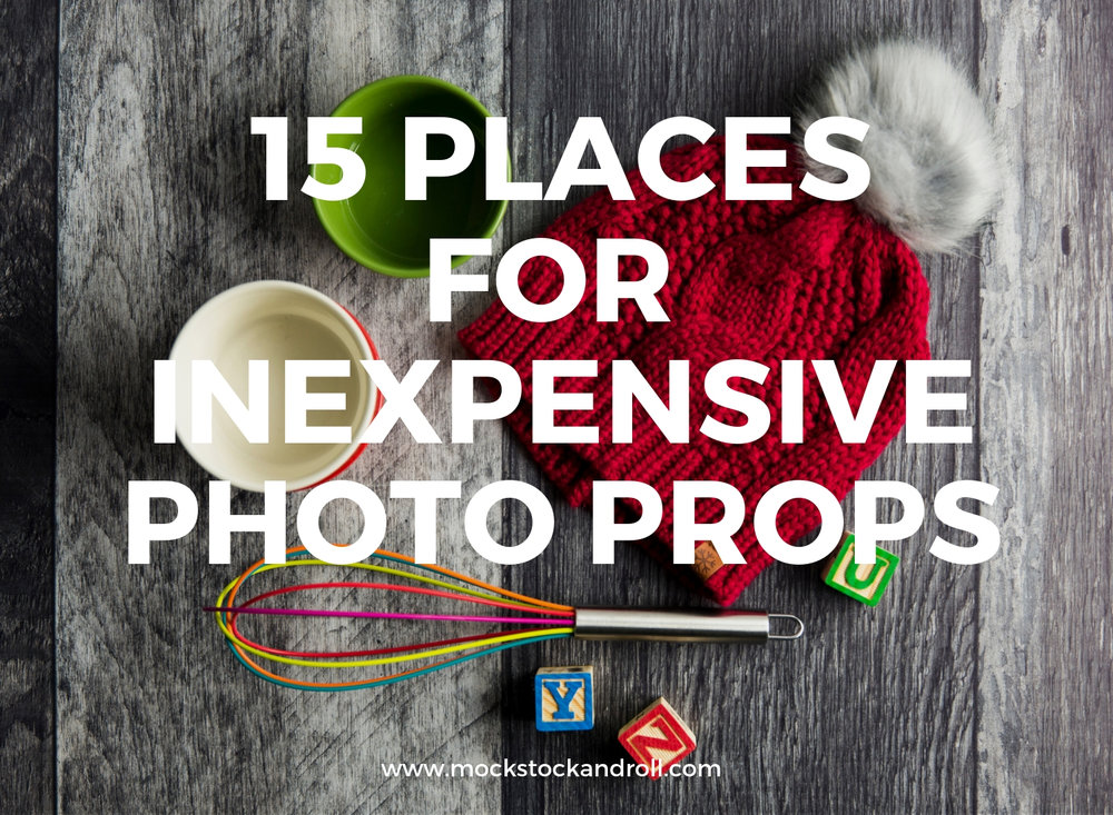 Photo props can differentiate and elevate your brand's tock photos for your blog and instagram. We review our favorite 15 places for inexpensive, unique, and fun photo props in today's post!