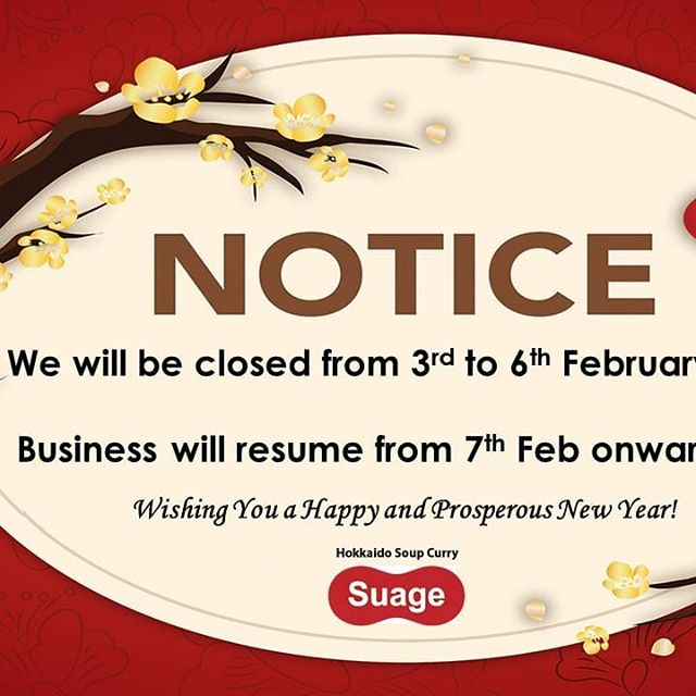 Suage CNY Closure Notice. Wishing you and your family a Happy & Prosperous New Year!