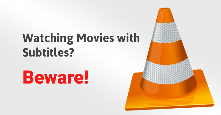 Popular video players were attacked through a vulnerability in the subtitle interpreter