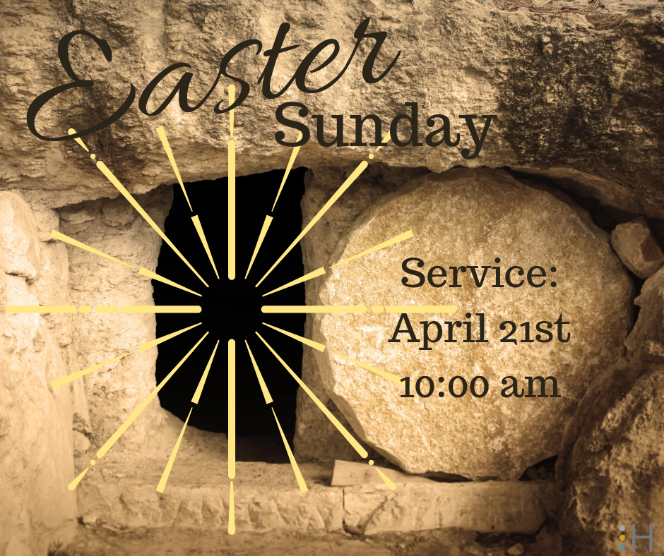 """Easter Sunday Service - You are invited to join us for our Easter Sunday Service, April 21st at 10:00 am in the Main Sanctuary. Let us CELEBRATE the Resurrection of Christ!""""He is not here; He has risen! Remember how He told you, while He was still with you in Galilee: 'The Son of Man must be delivered over to the hands of sinners, be crucified and on the third day be raised again."""" Luke 24:6-7"""