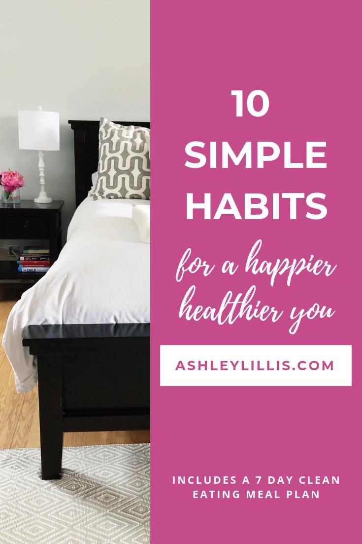 10 Simple Habits for a Happier Healthier You