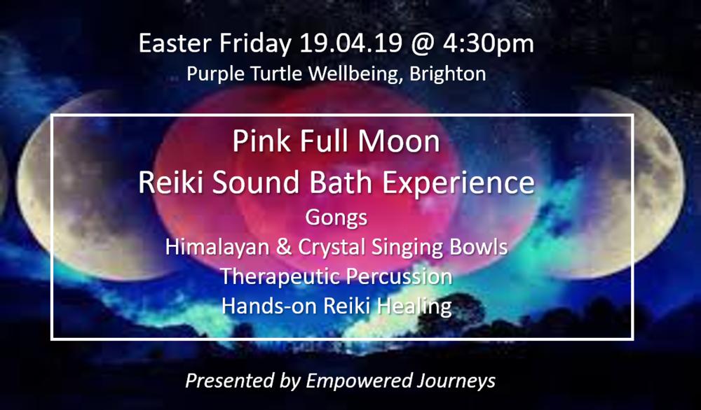 Brighton Full Moon Reiki Sound Bath, 19th April 2019 -