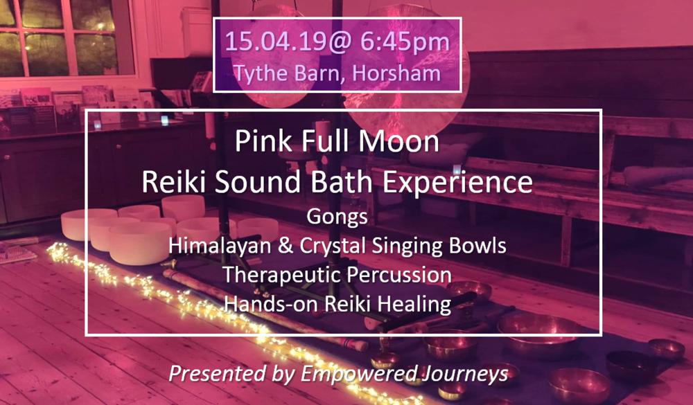 Horsham Full Moon Reiki Sound Bath, 15th April 2019 -