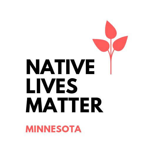 Native Lives Matter-MN