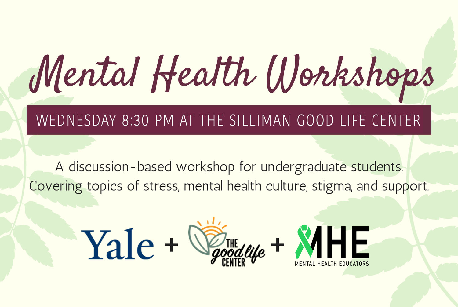 Mental Health Educators Peer Led Workshop The Good Life Center
