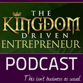 Kingdom Driven Entrepreneur Podcast Artwork.jpg