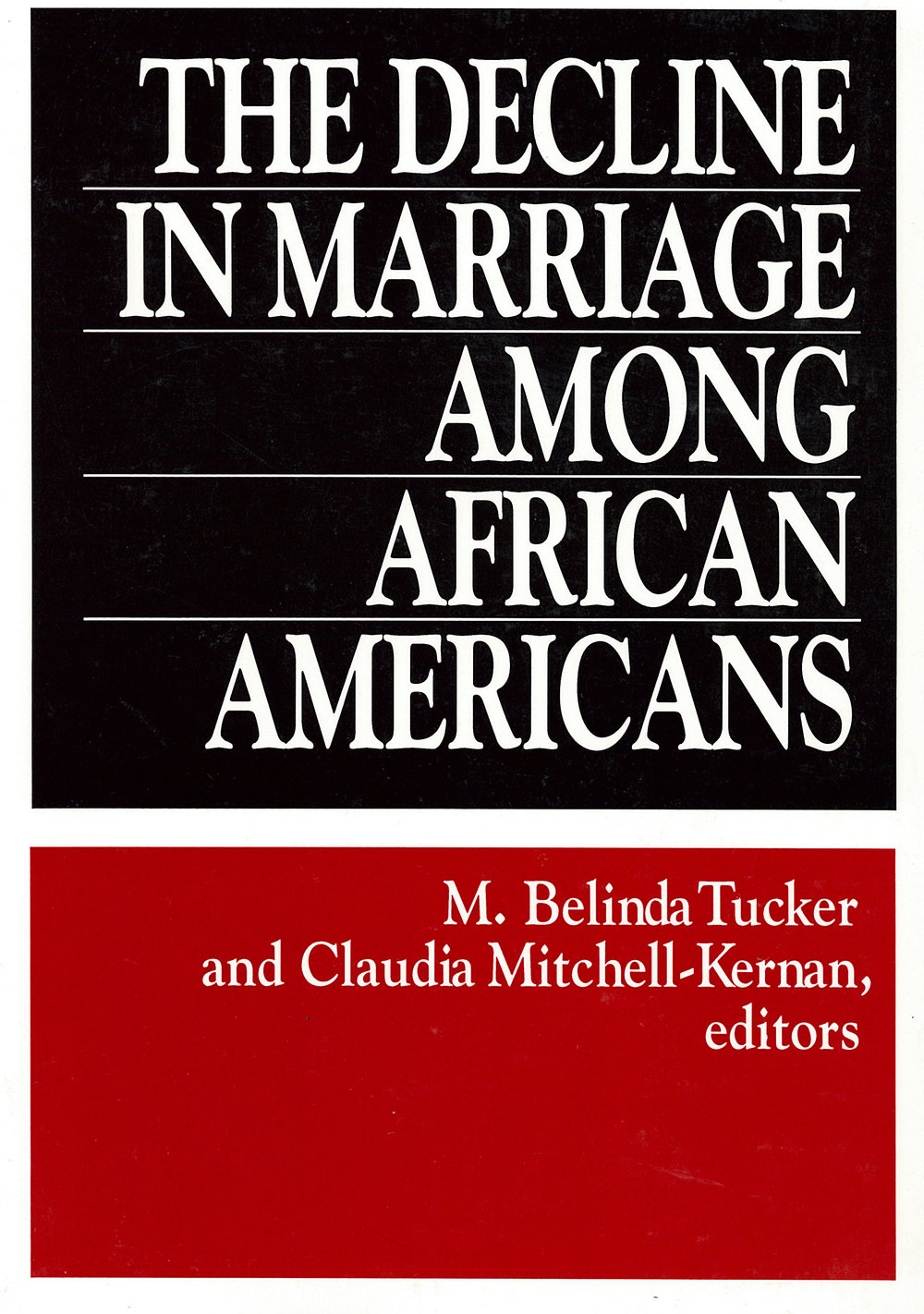 The Decline in Marriage Among African Americans
