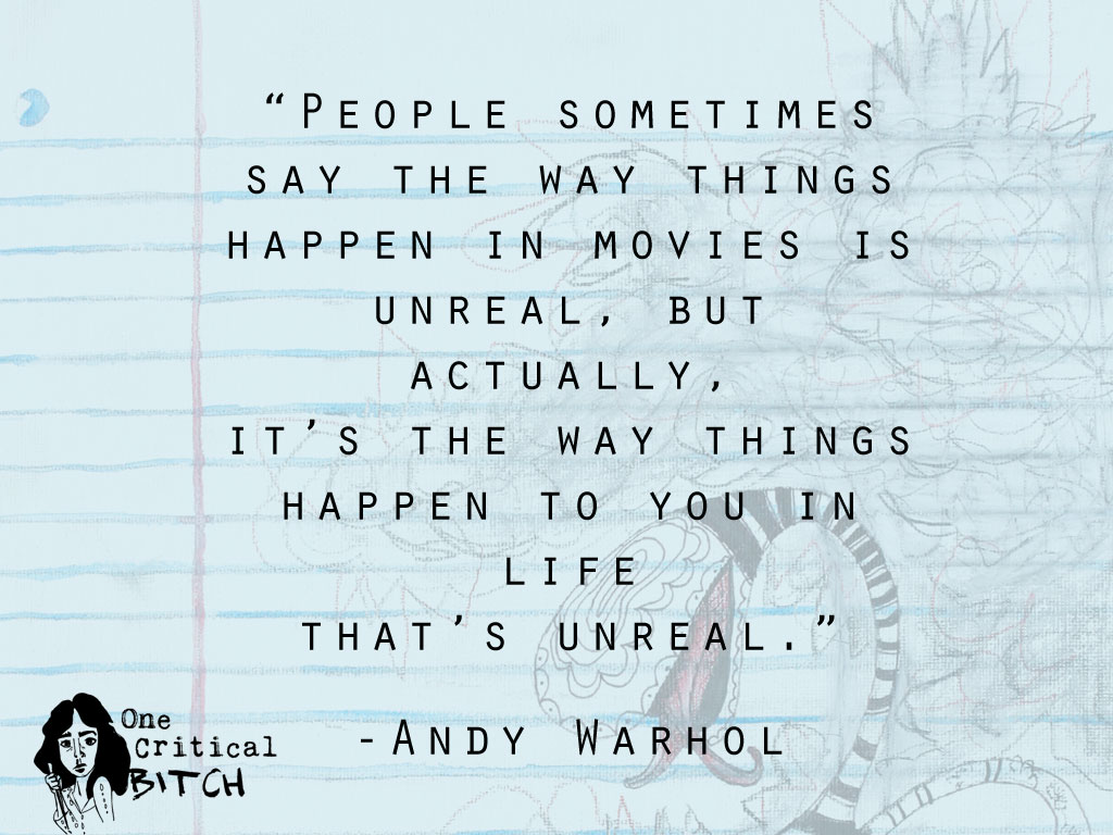 Andy Warhol Quote | from onecriticalbitch.com