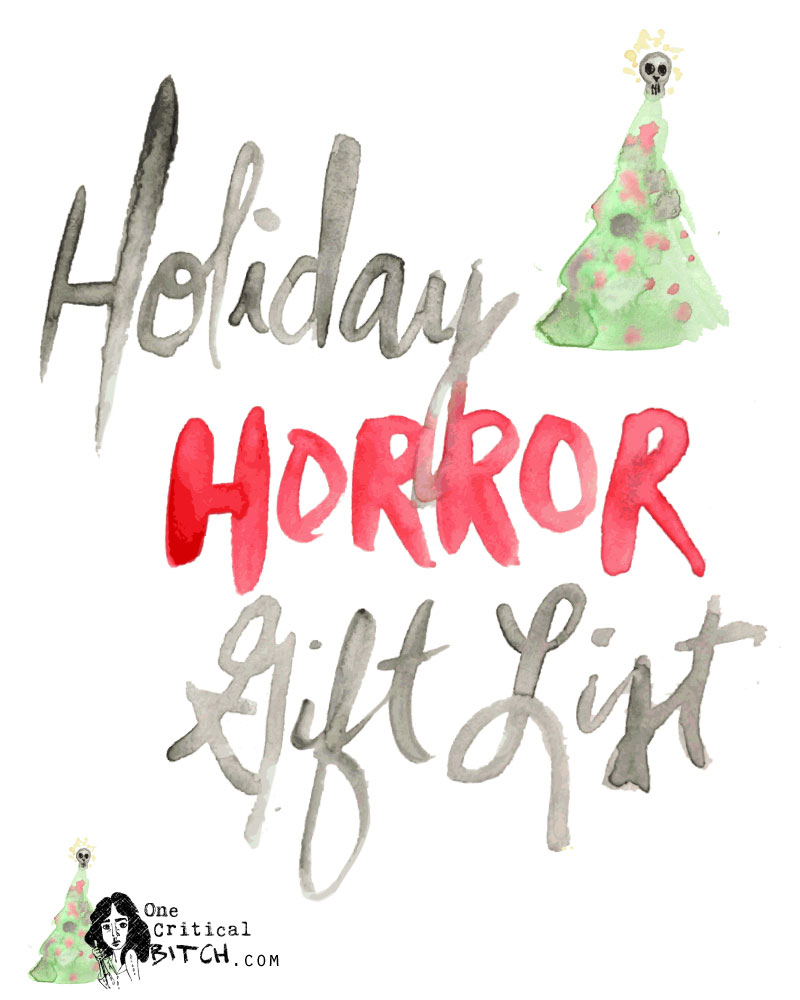 I'm Dreaming of a Black Christmas: The Holiday Horror Gift List | From movies to home decor, this is the ultimate wishlist for the horror lover in your life this holiday | onecriticalbitch.com