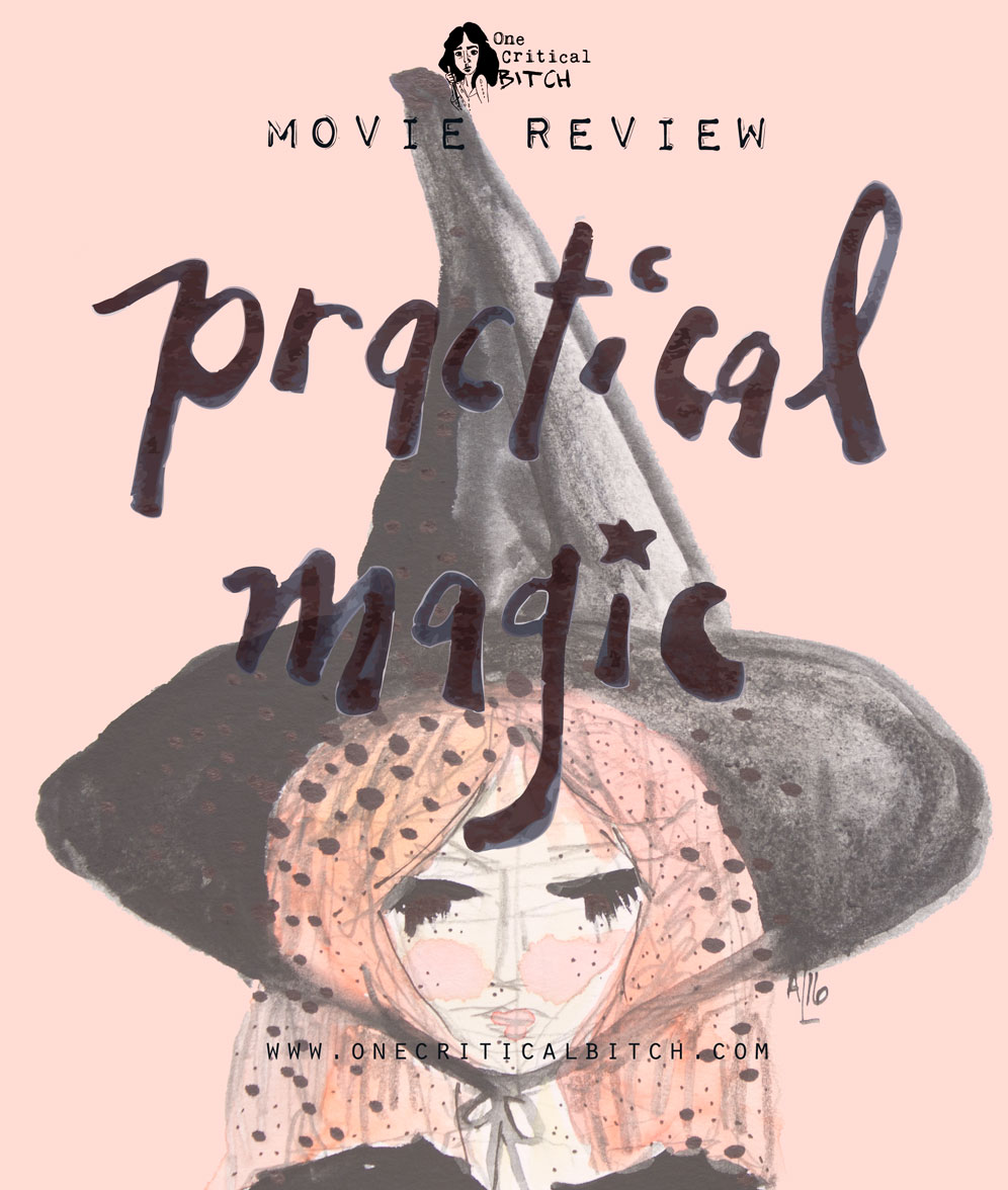 Practical Magic is a #chickflick and a witchy favorite | Read the full review and get in on the #thischickpicks February challenge at onecriticalbitch.com