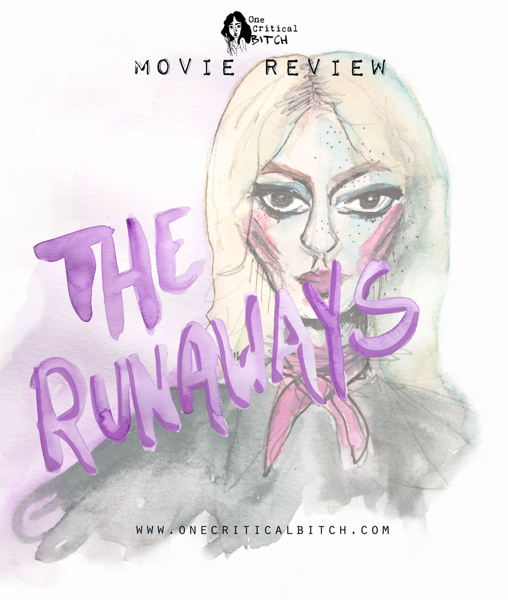 The Runaways is a rock 'n roll biopic about Joan Jett's original band, written and directed by Floria Sigismondi | Full review at onecriticalbitch.com
