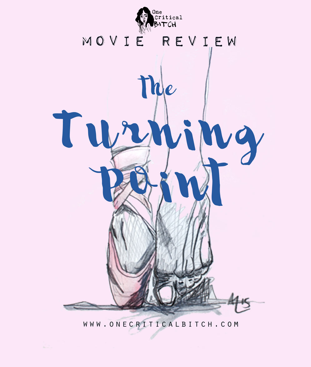 The Turning Point is the dance movie you've never seen, starring Anne Bancroft and Shirley MacLaine| See the full review and join in on #ChickFlickFebruary at onecriticalbitch.com