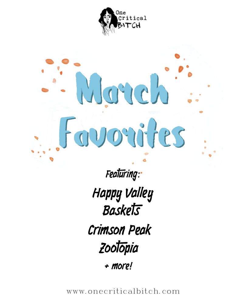 What To Watch: March Favorites | Everything I'm watching on Netflix, Amazon Prime, in the theatre - Everywhere! Current obsession: Happy Valley with Sarah Lancashire | Read it at onecriticalbitch.com