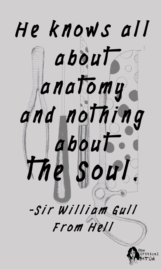 """He knows all about anatomy and nothing about the soul."" - Sir William Gull, FROM HELL : A review of The Hughes Brothers 2001 horror film, starring Johnny Depp and Heather Graham 