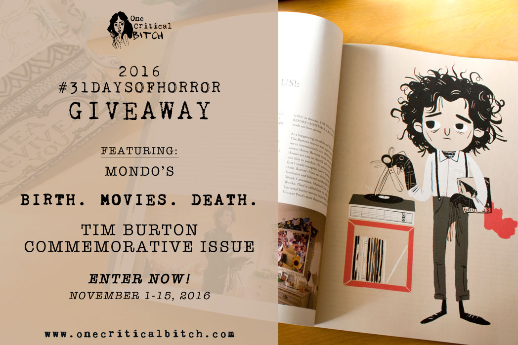 2016 #DaysofHorror Giveaway - Featuring Mondo's Tim Burton Commemorative Issue. Enter on THIS blog post between 11/1/2016 and 11/15/2016 | onecriticalbitch.com
