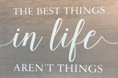 Best things in life.jpg