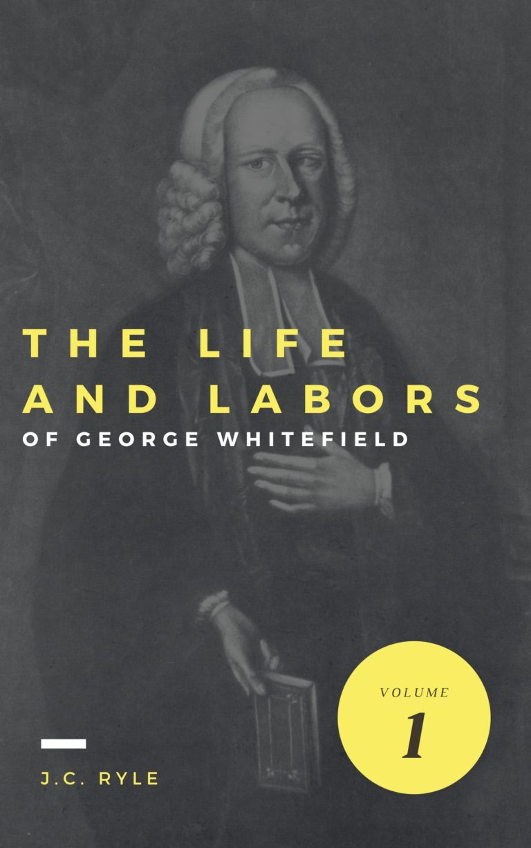 the-Life-and-Labors-of-George-Whitefield-768x1226.jpg