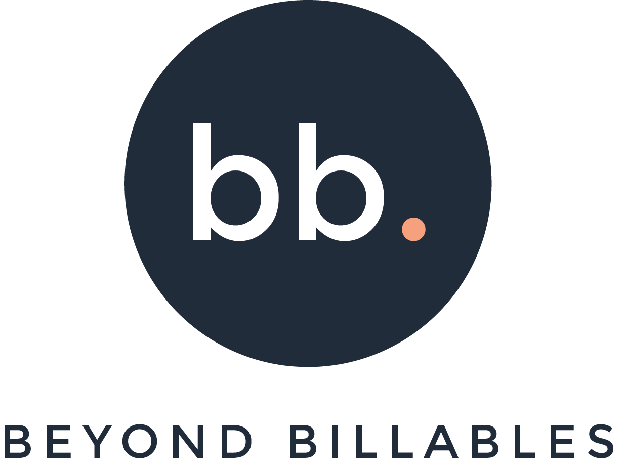 Beyond Billables