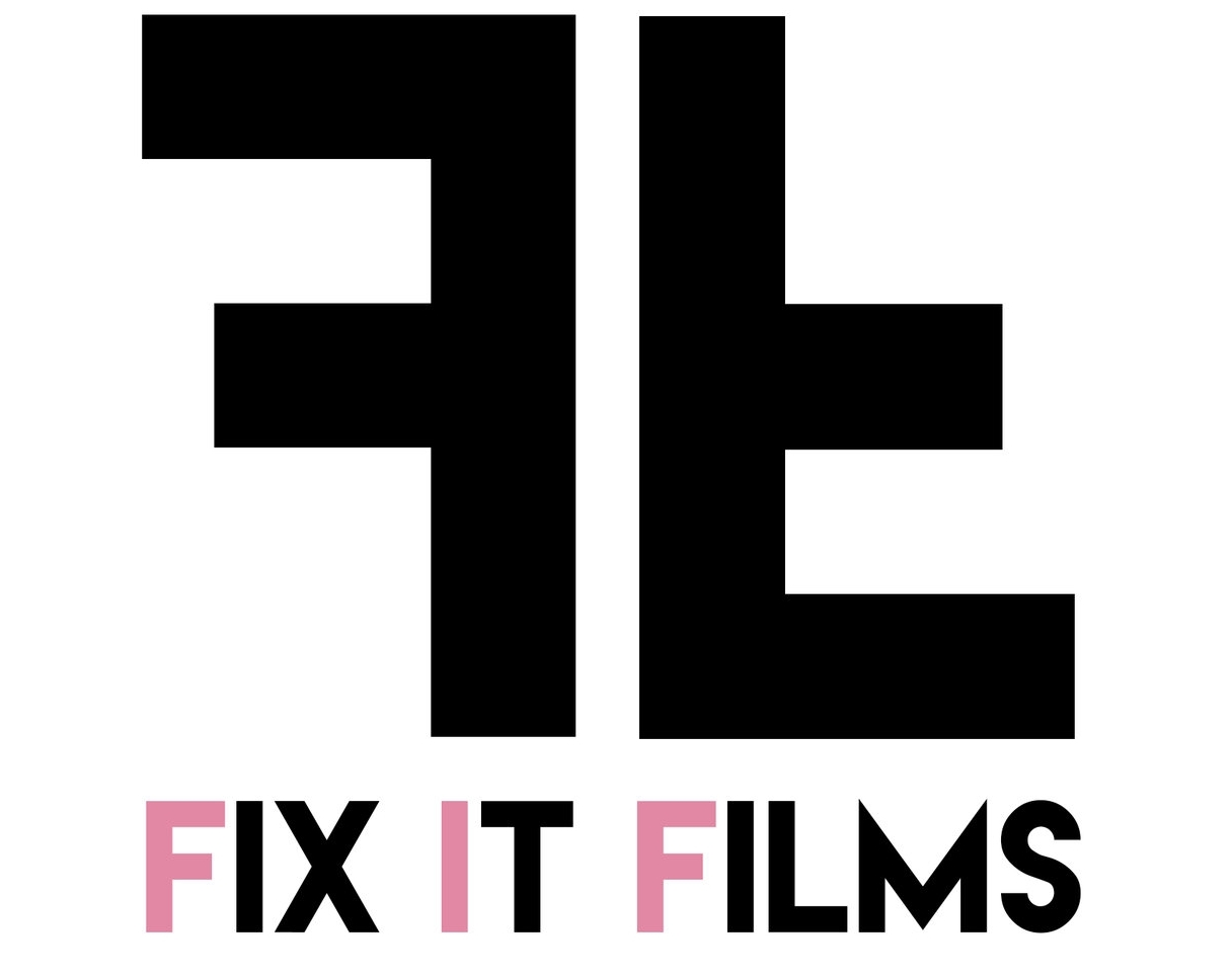 FIX IT FILMS