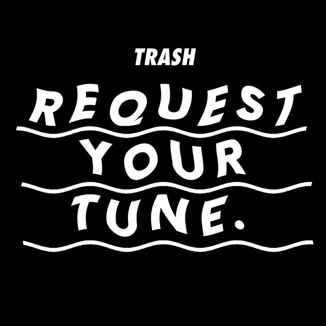 REQUEST YOUR TUNE.