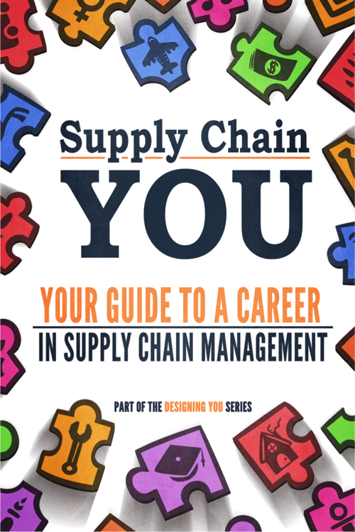 Supply Chain Management YOU - Your Guide to a Career in