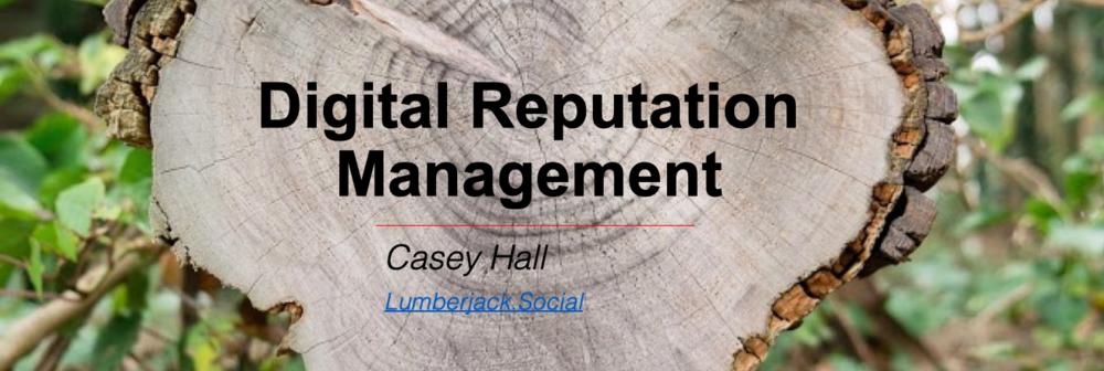 Digital/Social Reputation Management (Power Point)