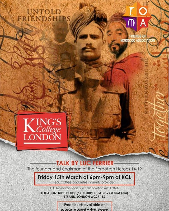 """Luc Ferrier of Forgotten Heroes 14-19 Foundation will be giving a talk titled """"Untold Friendships"""" at King's College London  on Friday March 15 from 6-9 PM. Get your free tickets at bit.ly/2Nu6WDV! . . . @lifeatkings @kings_college_london #untoldfriendships #muslimsinww1 #history #worldwar1 #diversity #diversityandinclusion"""