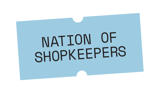 Nation Of Shopkeepers.png